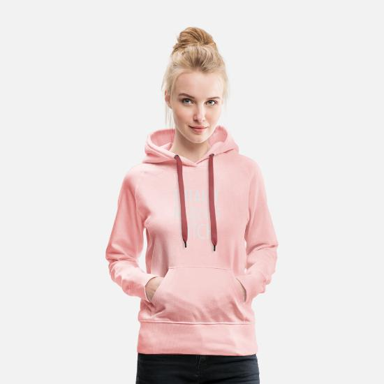 Golden Retriever Hoodies & Sweatshirts - totally my dogs bitch - Women's Premium Hoodie crystal pink