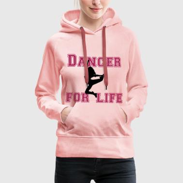 dancer for life - Frauen Premium Hoodie