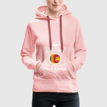 beauty comes from SRI LANKA png - Women's Premium Hoodie
