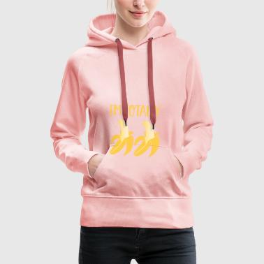 totally bananas - Women's Premium Hoodie