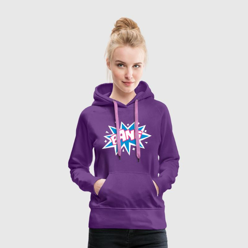 BANG, comic speech bubble, cartoon, word balloon - Women's Premium Hoodie