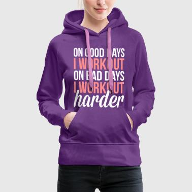 Workout Harder  - Women's Premium Hoodie