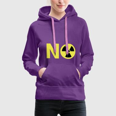 Political Issues Nuclear Power No Thanks - Women's Premium Hoodie