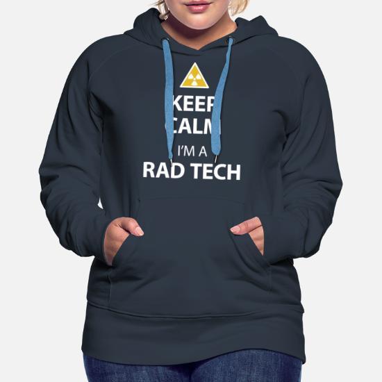 Keep Calm I'm A Rad Tech Radiology Tech Present Felpa con cappuccio premium da donna nero
