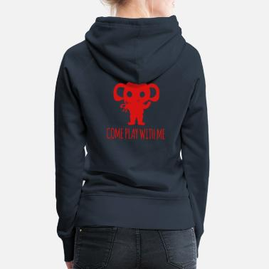 Chill Elefant - Elephant / COME PLAY WITH ME - Frauen Premium Hoodie