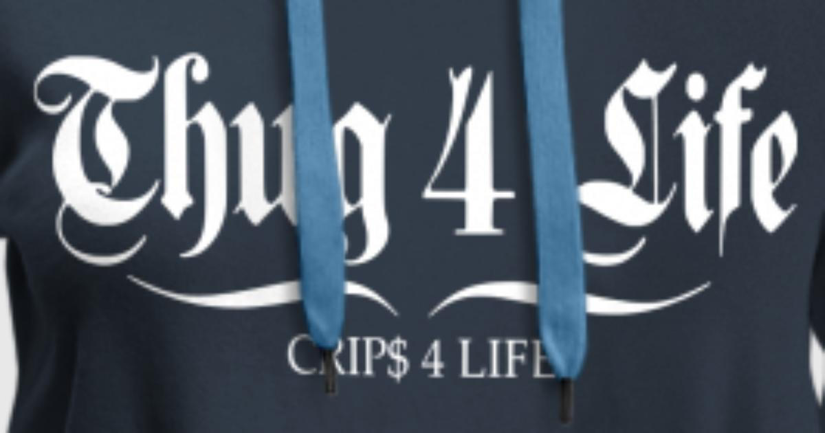thug 4 life crips 4 life van milie | Spreadshirt