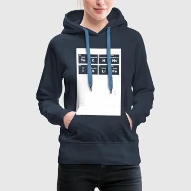 Deejay Techno is life Periodic Table Music DJ Club - Vrouwen Premium hoodie
