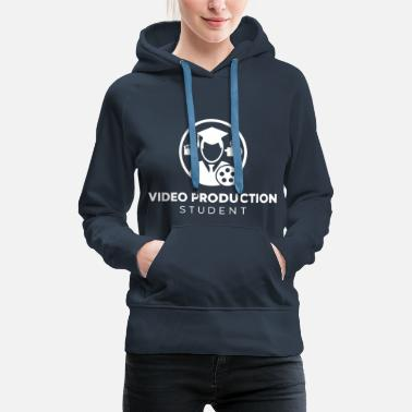 Production Year Video Production Student - Women's Premium Hoodie