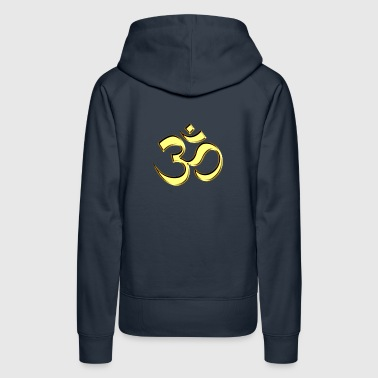 OM (AUM - I AM) - Sacred Symbol, gold, manifestation of spiritual strength, The energy symbol gives balance, peace and bliss - Women's Premium Hoodie