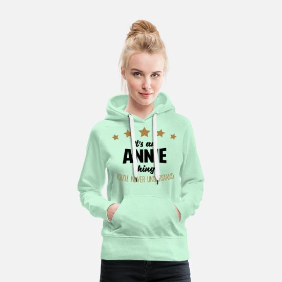 Never Hoodies & Sweatshirts - It's an annie name thing stars never unde - Women's Premium Hoodie light mint