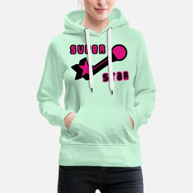 Superstar superstar - Women's Premium Hoodie