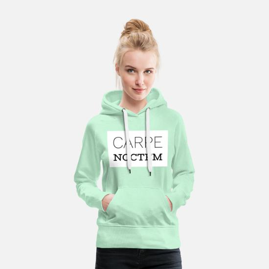 Gift Idea Hoodies & Sweatshirts - Carpe Noctem - Women's Premium Hoodie light mint