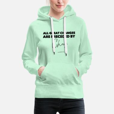 Insurance T-shirt design - all great changes - Women's Premium Hoodie