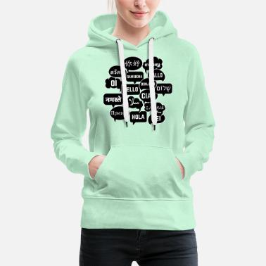 Language Speech bubbles Hello in different languages - Women's Premium Hoodie