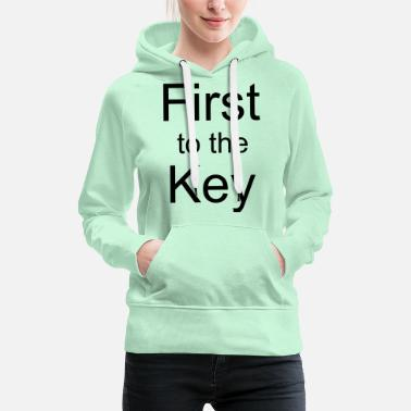 First to the Key - Frauen Premium Hoodie