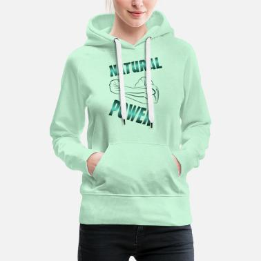Sehnig natural power - Frauen Premium Hoodie