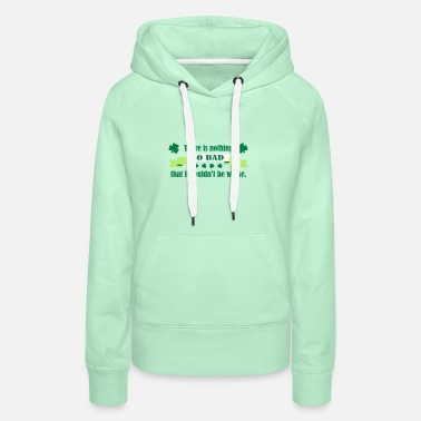 Prost HAPPY ST. PATRICKS DAY Party-Shirt - Frauen Premium Hoodie