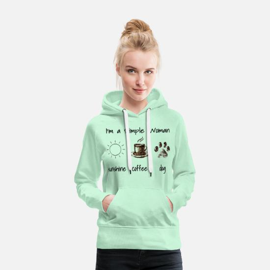 Simple Hoodies & Sweatshirts - I'm a simple woman - Women's Premium Hoodie light mint