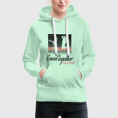 Travel through the world - Frauen Premium Hoodie