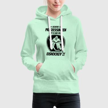 Eis Hockey Eishockey Prinzessin - Hockey - Goalie Ice Hockey - Frauen Premium Hoodie