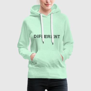 different, anders - Frauen Premium Hoodie