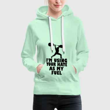 im using your hate - Women's Premium Hoodie
