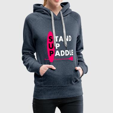 Stand Up Paddle Girl Lady Rose - Sweat-shirt à capuche Premium pour femmes