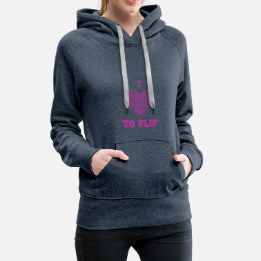 Christian Cute I Love to Flip Heart Shaped Gymnastics - Women's Premium Hoodie