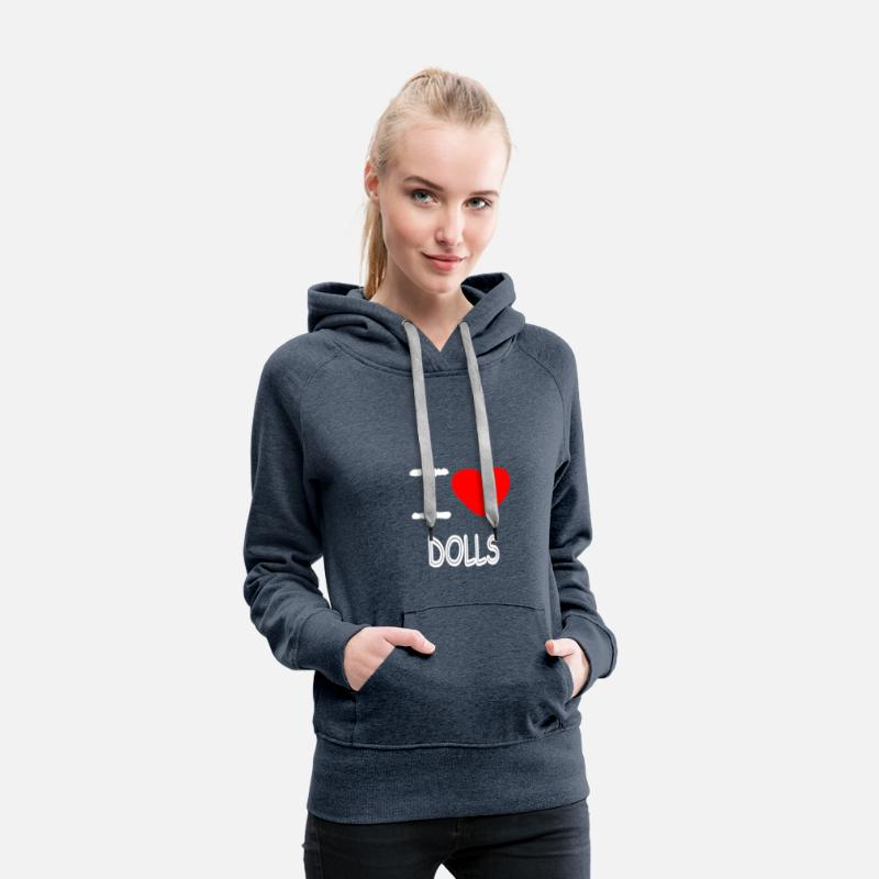 Play Hoodies & Sweatshirts - I LOVE DOLLS - Women's Premium Hoodie heather denim