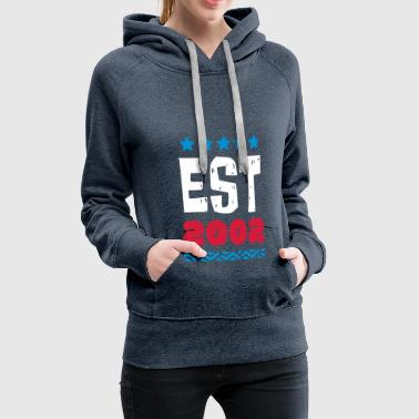 EST 2002 - ESTABLISHED IN 2002 - Women's Premium Hoodie