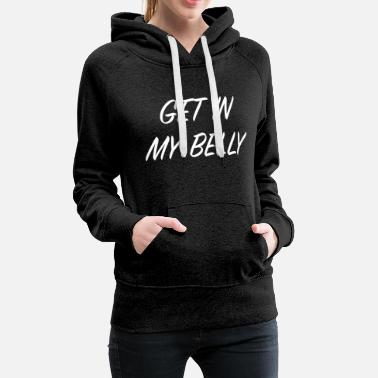 Scott GET IN MY BELLY! (White) - Women's Premium Hoodie