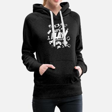 Let's play motherfucker - Women's Premium Hoodie