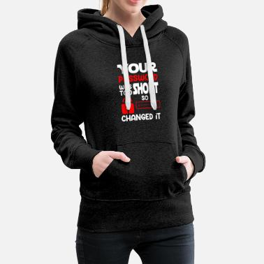 YOUR PASSWORD WAS TOO SHORT SO I CHANGED IT - Frauen Premium Hoodie