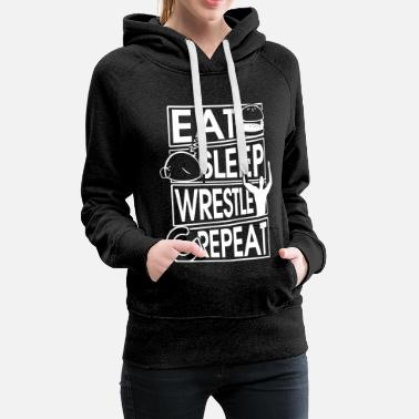 Bestefar Spis Sleep Wrestle Repeat Wrestling Gift - Premium hettegenser for kvinner