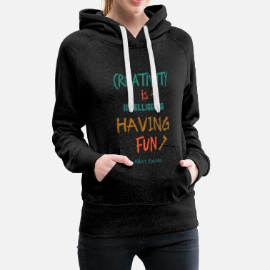 Mason Creativity Is Intelligence Having Fun Gift - Women's Premium Hoodie