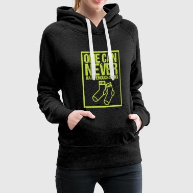 One can never have enough socks - Frauen Premium Hoodie