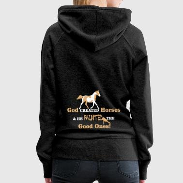 Horse Sayings Paint Horse - Women's Premium Hoodie
