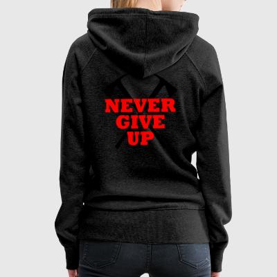 Never Give Up - Vrouwen Premium hoodie