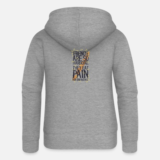 Typo Collection V2 Hoodies & Sweatshirts - French are so hard ...., they eat pain for breakfas - Women's Premium Zip Hoodie heather grey