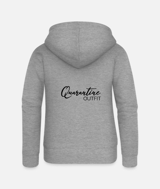 Bless You Hoodies & Sweatshirts - Quarantine outfit Stay at Home Coronavirus - Women's Premium Zip Hoodie heather grey