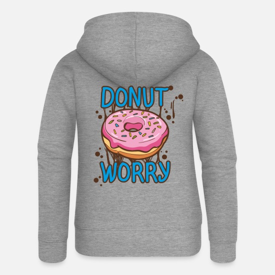 Worry Hoodies & Sweatshirts - donut worry - Women's Premium Zip Hoodie heather grey