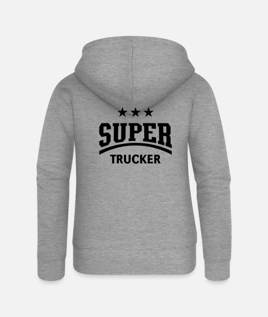 Truck Hoodies & Sweatshirts - Super Trucker (Truck Driver / Truckman) - Women's Premium Zip Hoodie heather grey