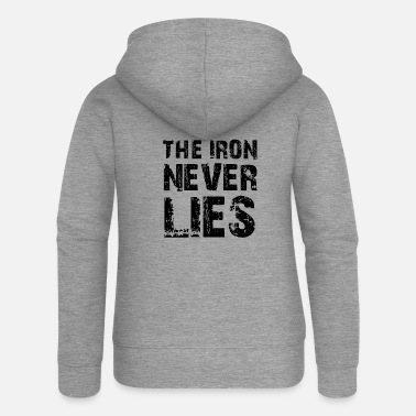 THE IRON NEVER LIES - Women's Premium Zip Hoodie