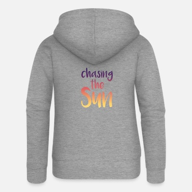 Chase Chasing the sun - Women's Premium Zip Hoodie