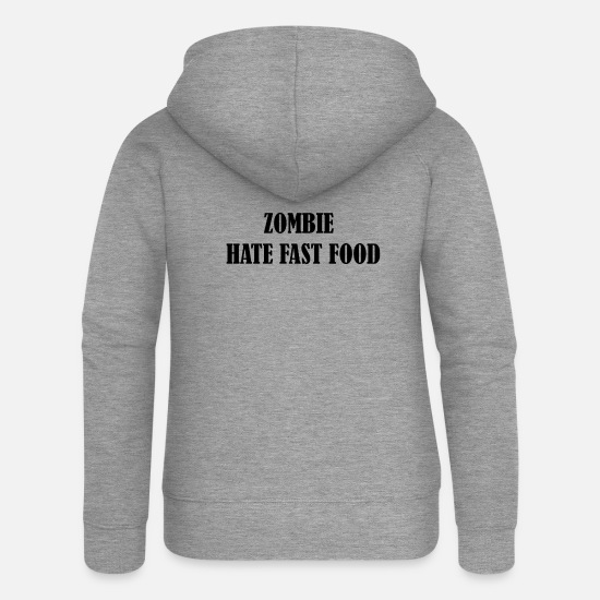 Food Chain Hoodies & Sweatshirts - Zombie hate fast food - Women's Premium Zip Hoodie heather grey