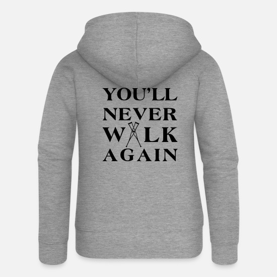 You Pullover & Hoodies - You ll never walk again YNWA - Frauen Premium Kapuzenjacke Grau meliert