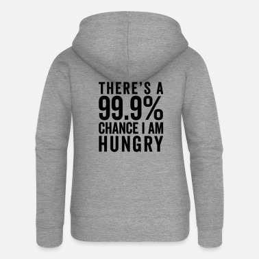 Funny Quotes I Am Hungry Funny Quote - Frauen Premium Kapuzenjacke