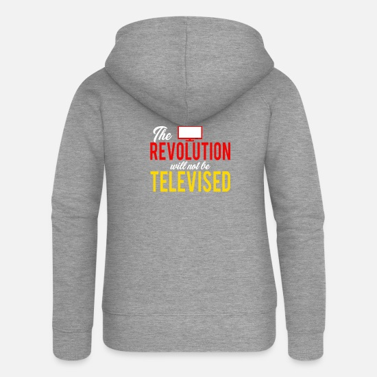 Will Hoodies & Sweatshirts - Vintage The revolution is not televised - Women's Premium Zip Hoodie heather grey