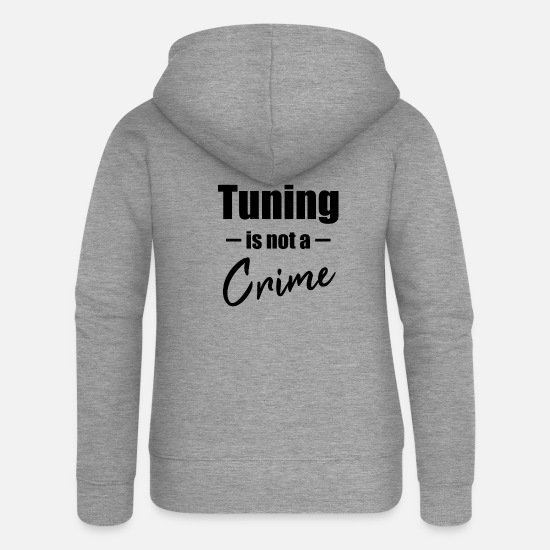 Diesel Hoodies & Sweatshirts - Tuning is not a crime - Women's Premium Zip Hoodie heather grey