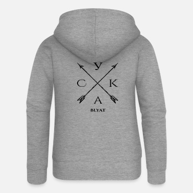 Russian cyka blyat russian funny sayings swear word - Women's Premium Zip Hoodie